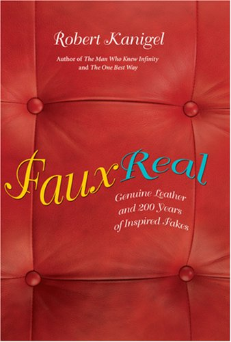 Faux Real: Genuine Leather and Two Hundred Years of Inspired Fakes