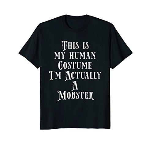 Mens My Human Costume - Female Mobster Gift Shirt Gangster Men Small Black for $<!--$17.95-->