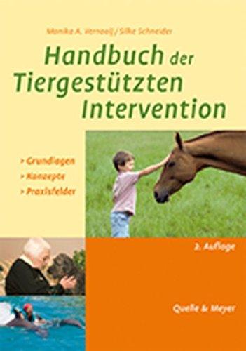 Handbuch der Tiergestützten Intervention: Grundlagen-Konzepte-Praxisfelder