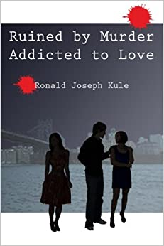 Book Ruined by Murder Addicted to Love
