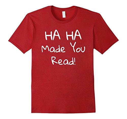 Mens Ha Ha Made You Read Funny Book Reader T Shirt XL Cranberry