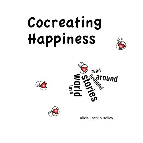 Cocreating Happiness: Stories from Around the World