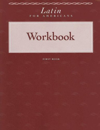 Latin For Americans Workbook, Book 1