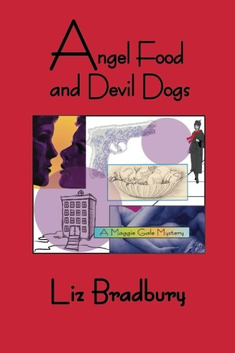Read Online Angel Food and Devil Dogs: A Maggie Gale Mystery pdf epub