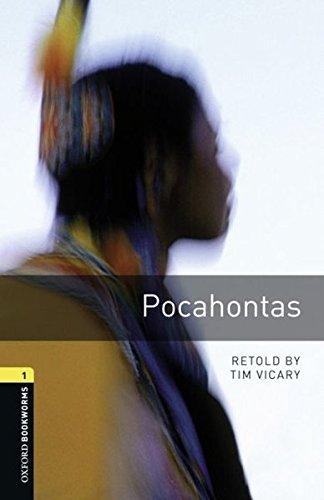 Oxford Bookworms Library: 6. Schuljahr, Stufe 2 - Pocahontas: Reader