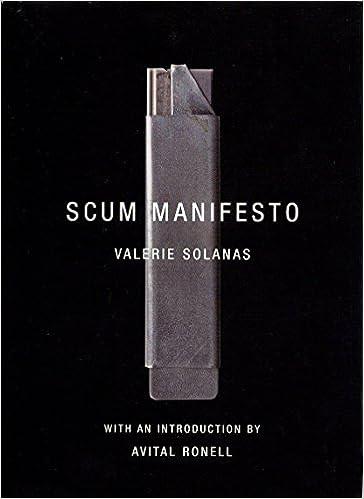 SCUM MANIFESTO VALERIE SOLANAS PDF DOWNLOAD