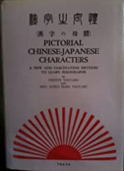 Pictorial Chinese-Japanese Characters; a New…