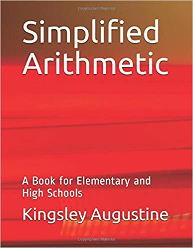 Simplified Arithmetic: A Book for Elementary and High Schools