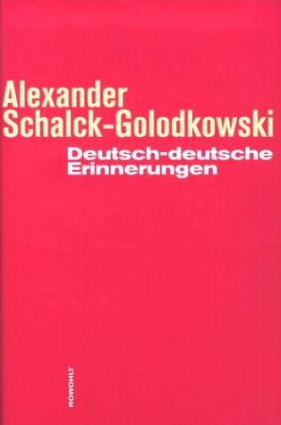 Deutsch-deutsche Erinnerungen Gebundenes Buch – 2000 Alexander Schalck-Golodkowski Rowohlt 3498063308 MAK_MNT_9783498063306