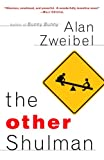 The Other Shulman, Alan Zweibel, 081297283X