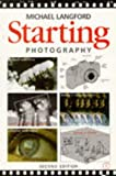 Starting Photography, Michael J. Langford, 0240513487