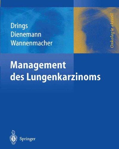 Management des Lungenkarzinoms (Onkologie aktuell)