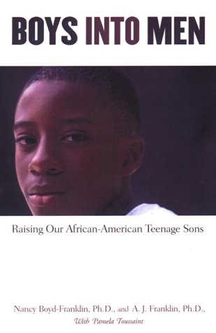 Search : Boys Into Men: Raising Our African American Teenage Sons