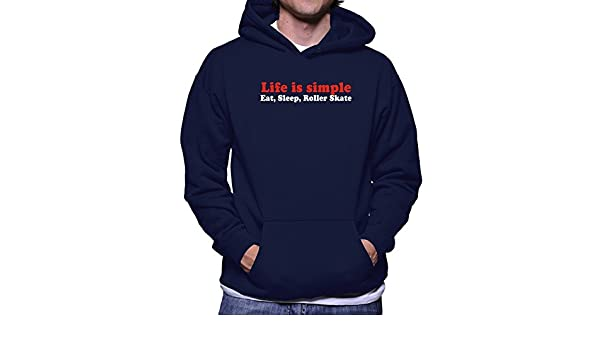 Teeburon Life Simple Eat, Sleep Roller Skate Sudadera con Capucha: Amazon.es: Ropa y accesorios