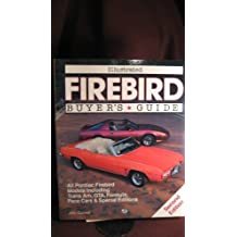 Illustrated Firebird Buyer's Guide
