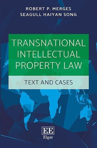 Transnational Intellectual Property Law: Text and Cases