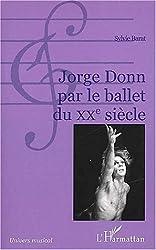 Jorge donn par le ballet duxxe siecle