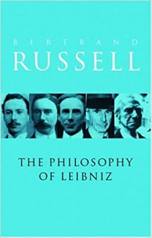 Book A Critical Exposition of the Philosophy of Leibniz: With an Appendix of Leading Passages