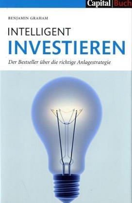Intelligent Investieren Gebundenes Buch – 1. Januar 2005 Benjamin Graham FinanzBuch Verlag 3932114175