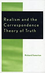 Realism and the Correspondence Theory of Truth (Studies in Epistemology and Cognitive Theory)
