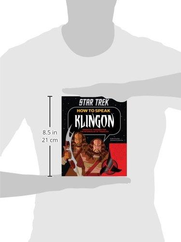 How to Speak Klingon: Essential Phrases for the Intergalactic Traveler (Star Trek) by Chronicle Books