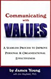 Communicating with Values, James Young, 0976634090