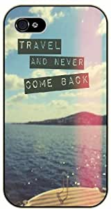 Travel and never come back, ocean iPhone 5 5s Black case 11-A