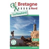 Guide du Routard Bretagne Nord 2018