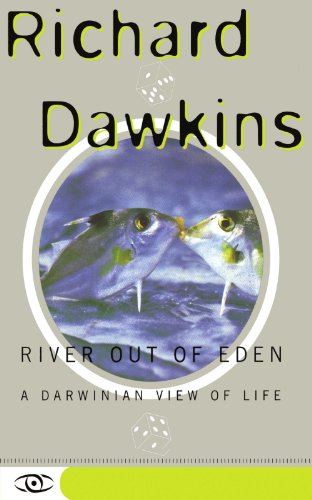 River Out of Eden: A Darwinian View of Life (Science Masters Series) cover