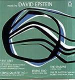 Desto DC 7148 - Vinyl LP, David Epstein-Vent Ures, David Epstein-String Quartet, David Epstein-The Seasons, David Epstein-String Trio, Eastman Chamber Ensemble, Philadelphia Quartet, Pacifica Trio, Donald Hunsberger