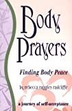 Body Prayers, Rebecca R. Radcliffe, 0963660721