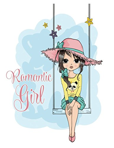 Romantic Girl: Quote Cover Kids Large Ruled Notebook Lined Exercise Journal with 150 Pages To Write Draw Sketch For Boys Girls Teens And Student (Children's Collections) PDF