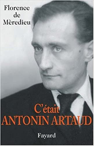 Lire en ligne C'était Antonin Artaud pdf ebook