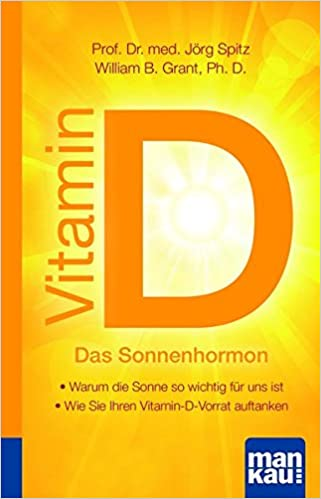Vitamin D - Das Sonnenhormon