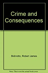 Crime and Consequences