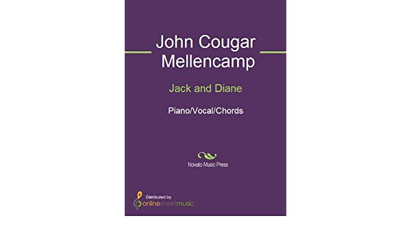 Jack And Diane Kindle Edition By John Cougar Mellencamp Arts