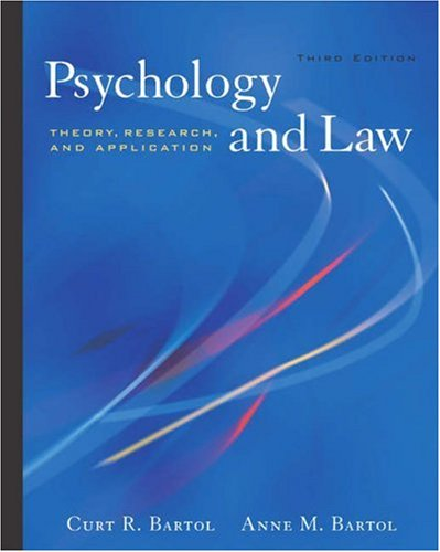 Psychology and Law: Theory, Research, and Application (with InfoTrac®)