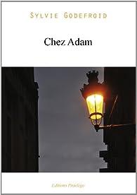 Chez Adam par Sylvie Godefroid