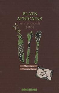 Plats africains : Petits et grands festins par Maguelonne Toussaint-Samat