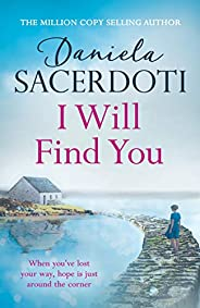 I Will Find You (A Seal Island novel): A captivating love story from the author of THE ITALIAN VILLA