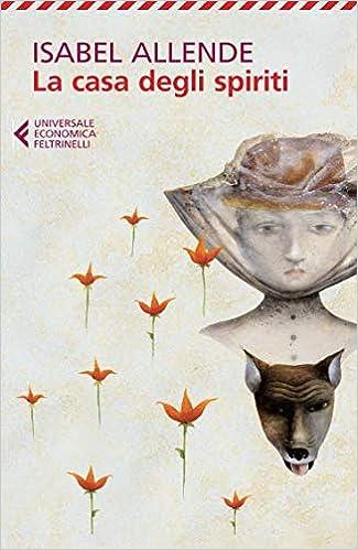 Amazon.it: La casa degli spiriti - Allende, Isabel, Morino, A...