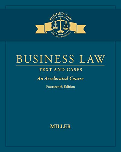 Business Law: Text & Cases - An Accelerated Course, Loose-Leaf Version