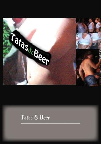 Tatas & Beer -  Wild Wet T's in The US and Mexico (Wet T Contest)