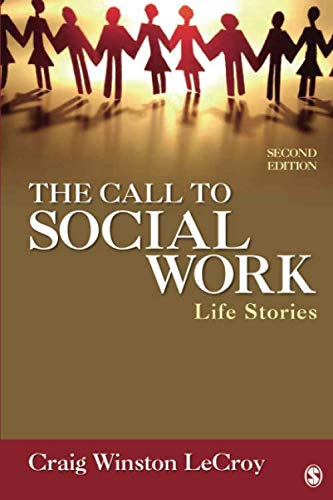 The Call to Social Work: Life Stories (NULL)