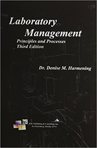 Laboratory Management: Principles and Processes: 9780943903125