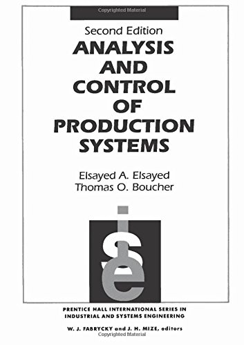 Analysis and Control of Production Systems (2nd Edition)