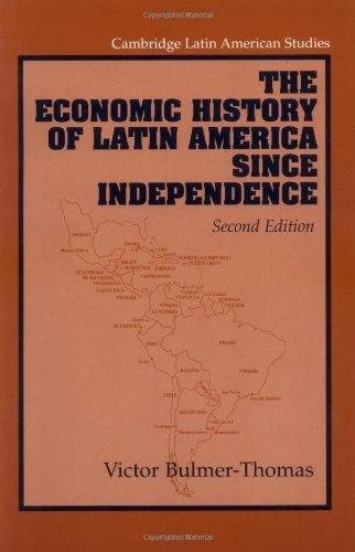the-economic-history-of-latin-america-since-independence-cambridge-latin-american-studies