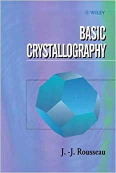 Basic Crystallography 9780471970484 Higher Education Textbooks at amazon