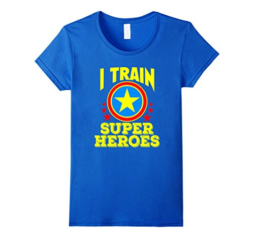 Womens I Train Super Heroes T-Shirt for Awesome Teachers Large Royal Blue