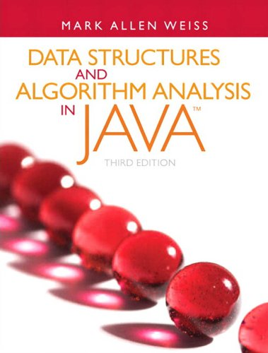 Download Data Structures and Algorithm Analysis in Java (3rd Edition) Pdf
